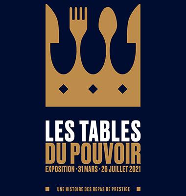 Les arts de la table - Les tables du pouvoir