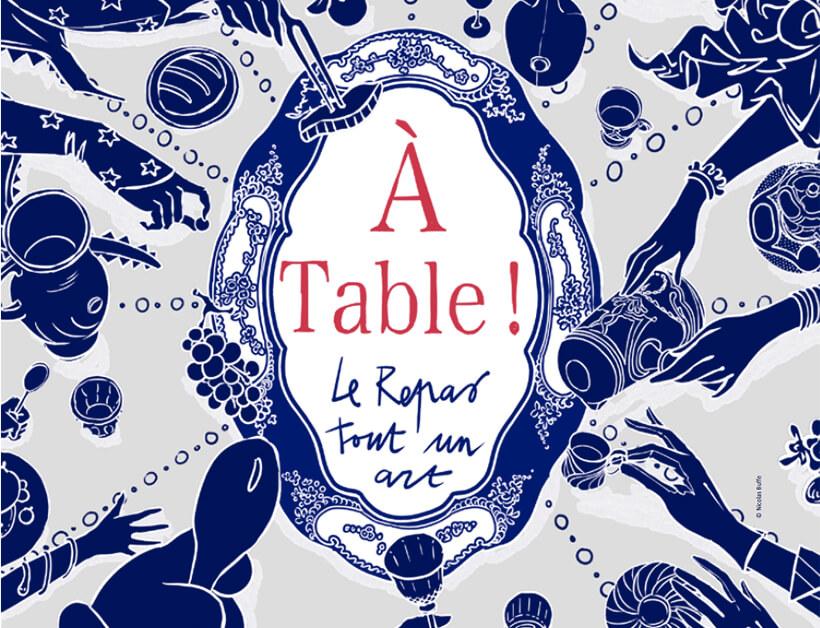 Les arts de la table - A table !